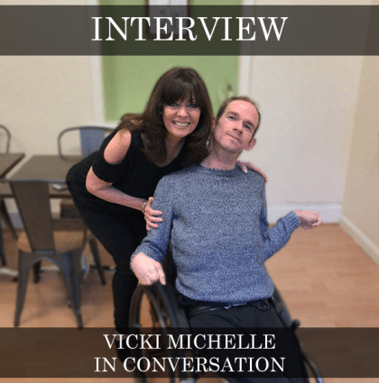 Vicki Michelle – In Conversation