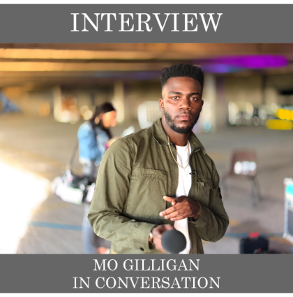 Mo Gilligan – In Conversation