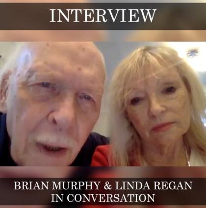Brian Murphy & Linda Regan – In Conversation