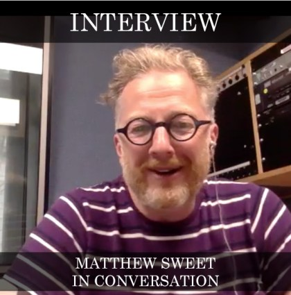 Matthew Sweet – In Conversation