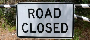 Road Closed - Photo by Rusty Clark ~ 100K Photos