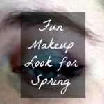 Fun Makeup Look for Spring