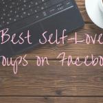 Best Self-Love Groups on Facebook