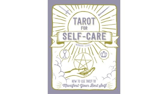 Review: Tarot for Self-Care by Minerva Siegel