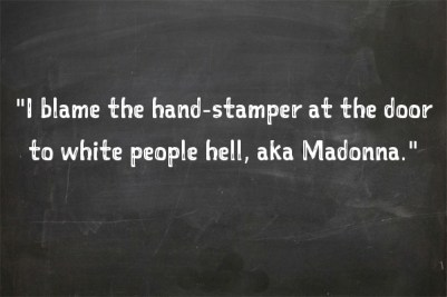 white people hell madonna