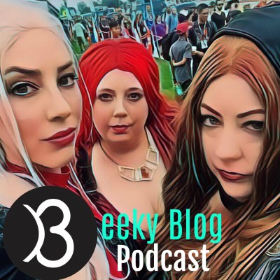 "BGeeky Blog Podcast: Nerdy Talk Episode 1 ""SDCC 2017"""