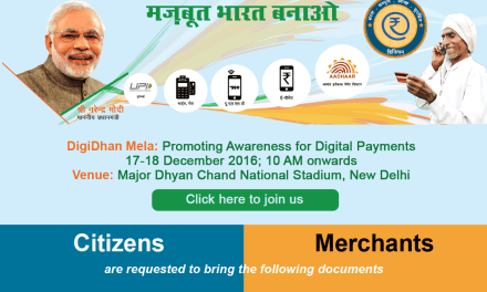 DigiDhan Mela : 17 and 18th December, 2016 at Major Dhyanchand National Stadium, Delhi