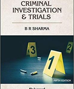 Lexis Nexis Firearms in Criminal Investigation & Trials by B R Sharma