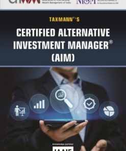 Taxmann's Certified Alternative Investment Manager (AIM) 1st Edition March 2019