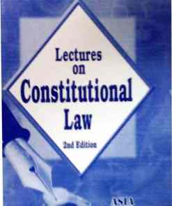 ALH's Lectures on Constitutional Law by Dr. Rega Surya Rao