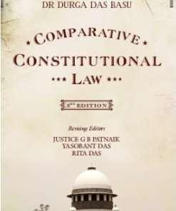Lexis Nexis's Comparative Constitutional Law by Durga Das Basu - 3rd Edition 2014