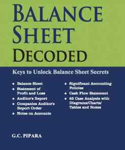 Taxmann's Balance Sheet Decoded by G.C Pipara - 3rd Edition April 2021