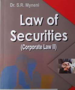 ALH's Law of Securities (Corporate Law II) by Dr. S.R. Myneni 2nd Edition 2019