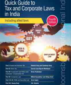 Bloomsbury's Quick Guide to Tax and Corporate Laws in India – Including allied laws 4th Edition September 2019