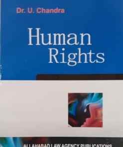 ALAP's Human Rights by Dr. U. Chandra 8th Reprint Edition 2018