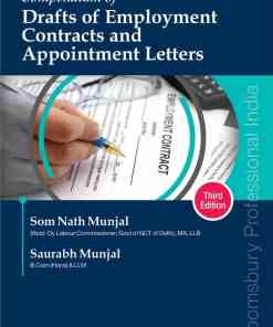 Bloomsbury's Compendium of Drafts of Employment Contracts and Appointment Letters by Som Nath Munjal, 3rd Edition December 2020