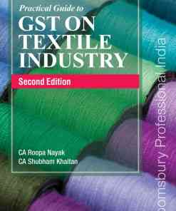 Bloomsbury's A Practical Guide to GST on Textile Industry by CA Madhukar N Hiregange - 2nd Edition 2021