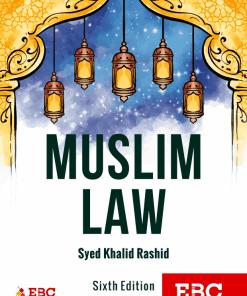 EBC's Muslim Law by Syed Khalid Rashid - 6th Edition 2020, Reprinted 2021