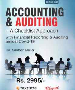 Bharat's Accounting & Auditing - A Checklist Approach By Santosh Maller - 3rd Edition February 2021