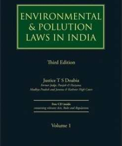 Lexis Nexis's Environmental & Pollution Laws in India by Justice T S Doabia - 3rd Edition 2017