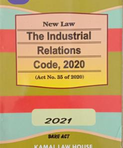 Kamal's The Industrial Relations Code, 2020 - Edition 2021