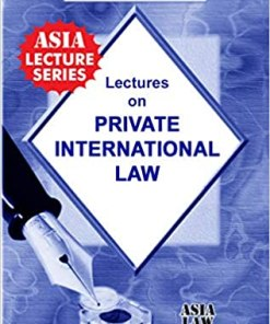 ALH's Lectures on Private International Law by Dr. Rega Surya Rao