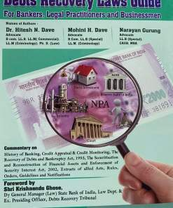 Debts Recovery Laws Guide by Dr. Hitesh N. Dave - 1st Edition 2020