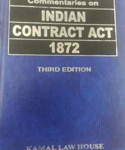 KLH's Commentaries on Indian Contract Act, 1872 by Justice Mallick - 3rd Edition 2021