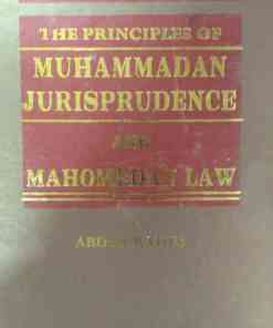 KLH's The Principles of Muhammadan Jurisprudence and Mohamedan Law by Abdur Rahim - Edition 2016