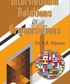 ALA's International Relations & Organisations by S.R. Myneni - 3rd Edition Reprint 2020