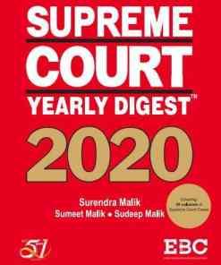 EBC's Supreme Court Yearly Digest 2020 by Surendra Malik and Sudeep Malik - Edition 2021