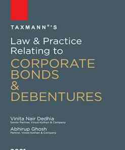 Taxmann's Law & Practice Relating to Corporate Bonds & Debentures by Vinita Nair Dedhia - 1st Edition January 2021