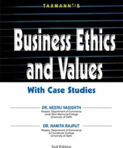 Taxmann's Business Ethics and Values With Case Studies by Namita Rajput under CBCS (Choice Based Credit System)