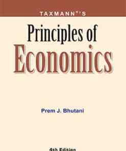 Taxmann's Principles of Economics by Prem J. Bhutani under CBCS (Choice Based Credit System)
