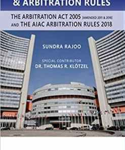 Sweet & Maxwell's Uncitral Model Law & Arbitration Rules by Datuk Prof. Sundra Rajoo - South Asian Edition 2019
