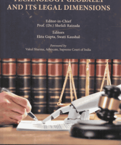 Thomson's Exploration of Technology Globally and Its Legal Dimensions by Prof. (Dr.) Shefali Raizada - 1st Edition 2021
