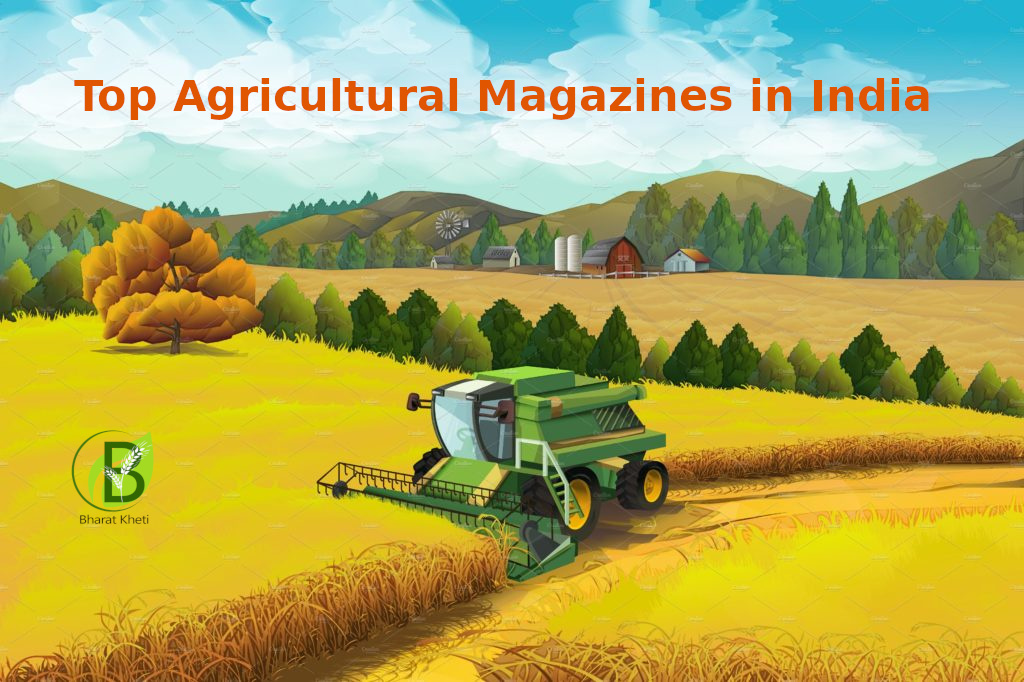 Agriculture Magagines in India