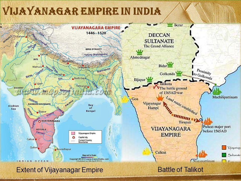 VIJAYANAGAR Empire in India. Extent of Vijayanagar Empire. Battle of Talikot.