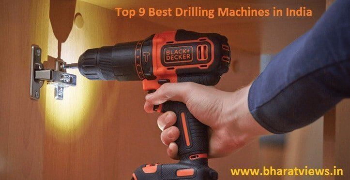 Top 9 Best Drilling Machines in India