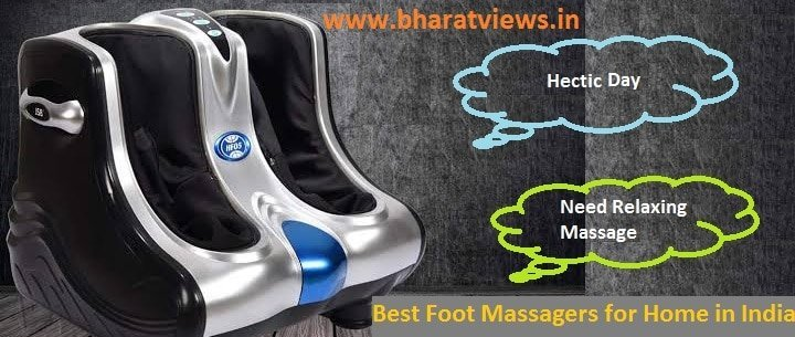 top 5 best foot massagers in India