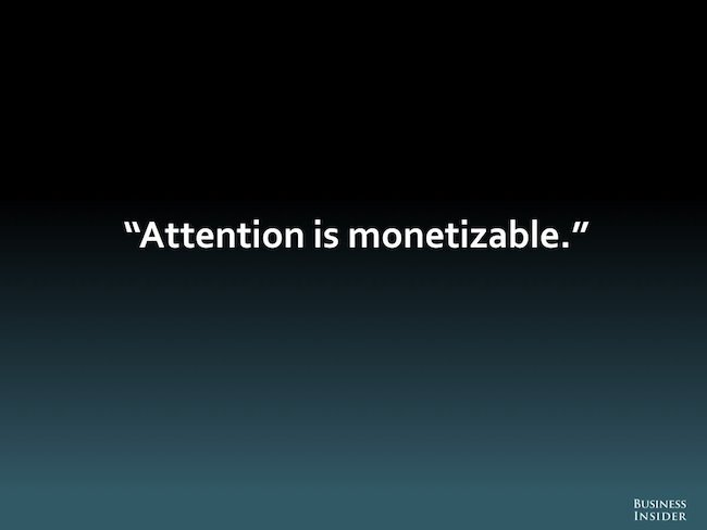 attention is monetizable