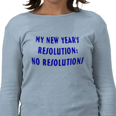 My-New-Years-Resolution-No-Resolutions