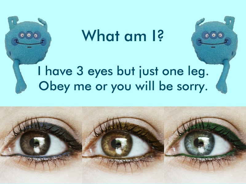 Word Riddle Games I Have 3 Eyes But Just One Leg Bhavinionlinecom