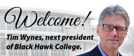 Presidential Welcome Banner for next President of Black Hawk College