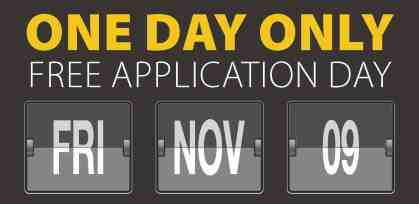 stacked text - One Day Only Free Application Day Fri Nov 9