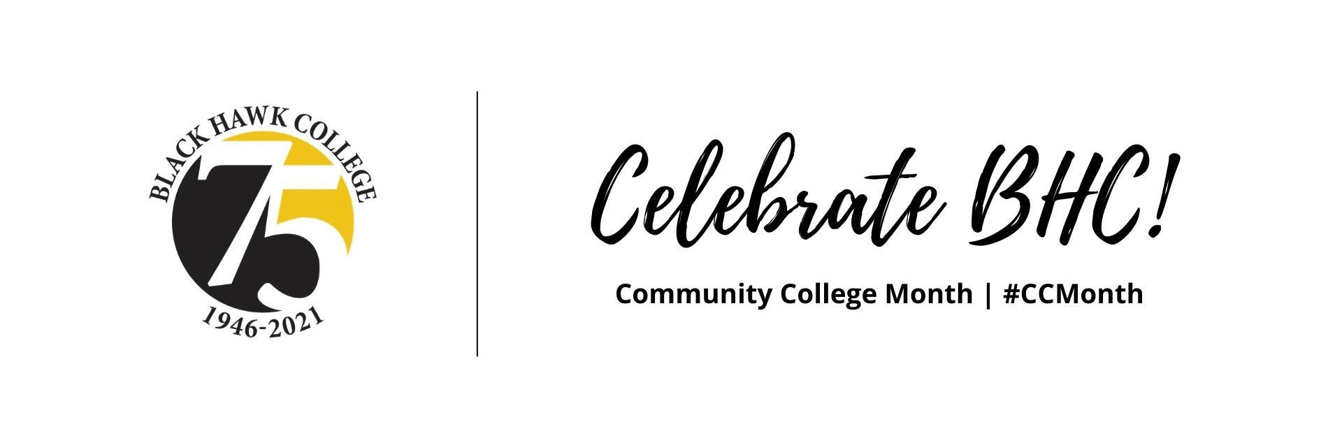 Celebrate BHC during Community College Month