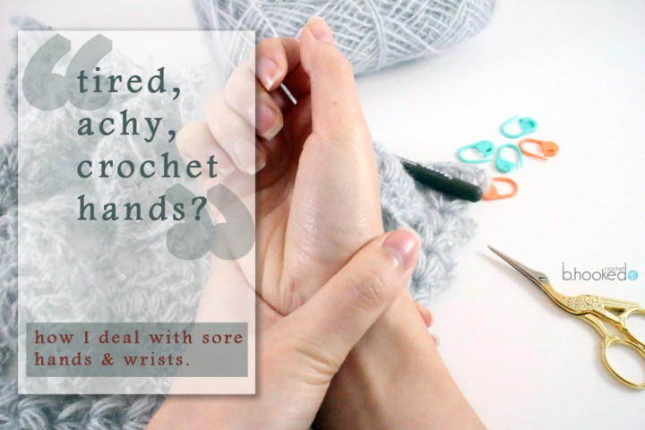 Tired, Achy Crochet Hands