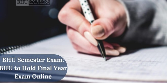 BHU to hold Final Exam online