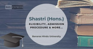 Shastri (Hons.) from Banaras Hindu University