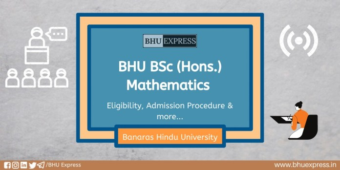 BSc (Hons.) in Mathematics at Banaras Hindu University